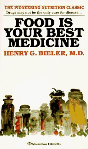 Food Is Your Best Medicine by Henry G. Md Bieler