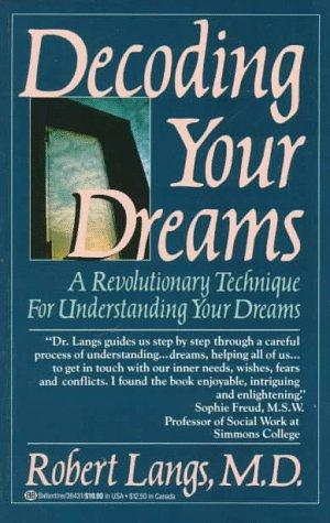 Decoding Your Dreams by Robert Md Langs