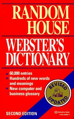 Random House Webster's Dictionary by Dictionary, Carol G. Braham